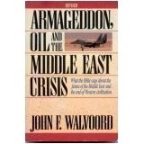 Armageddon, Oil and the Middle East Crisis, John F. Walvoord, Paper Back