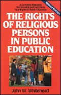 The Rights of Religious Persons in Public Education, John W. Whitehead, Paper Back
