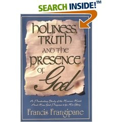 Holiness, Truth and the Presence of God, Francis Frangipane, Paper Back