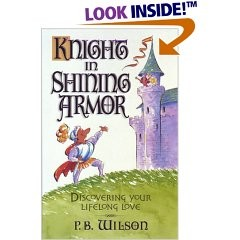 Kinght in Shining Armor, P.B. Wilson, Paper Back