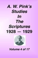 Studies in the Scriptures - 1928-29, Volume 04, Arthur W. Pink, hard cover