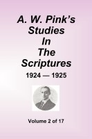 A. W. Pink's Studies in the Scriptures, 1924-25, Vol. 02 of 17, paperback