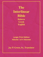 Interlinear Hebrew Greek English Bible, Jay Green Sr., Volume 1 of 4 Volumes, Genesis to Ruth, Larger Print, Hardcover