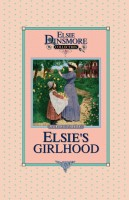 03 - Elsie's Girlhood, Collector's Edition, Book 3 of 28 Books, Martha Finley, paperback