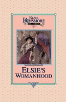 04 - Elsie's Womanhood, Collector's Edition, Book 4 of 28 Books, Martha Finley, paperback