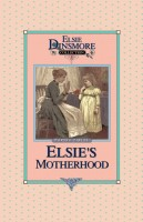 05 - Elsie's Motherhood, Collector's Edition, Book 5 of 28 Books, Martha Finle, paperback
